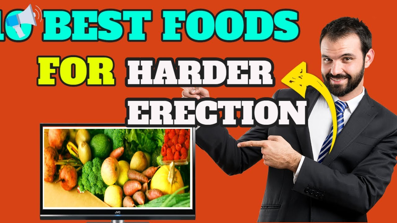 az erekciót javító ételek)